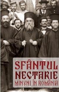 """Cartea """"Sfantul Nectarie. Minuni in Romania"""""""